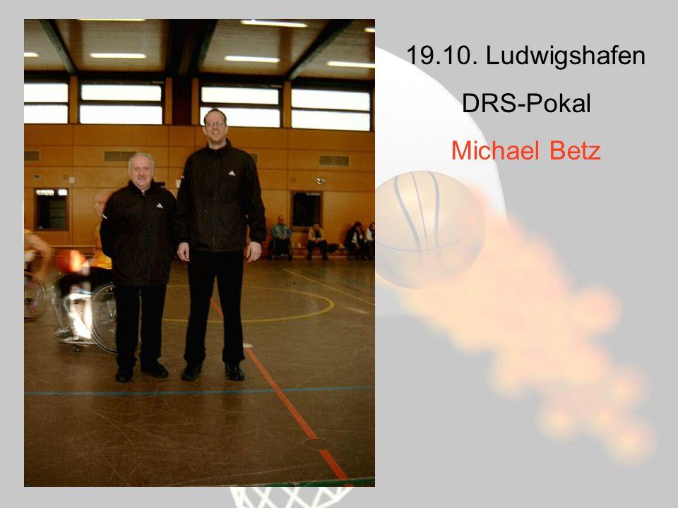 19.10. Ludwigshafen DRS-Pokal Michael Betz