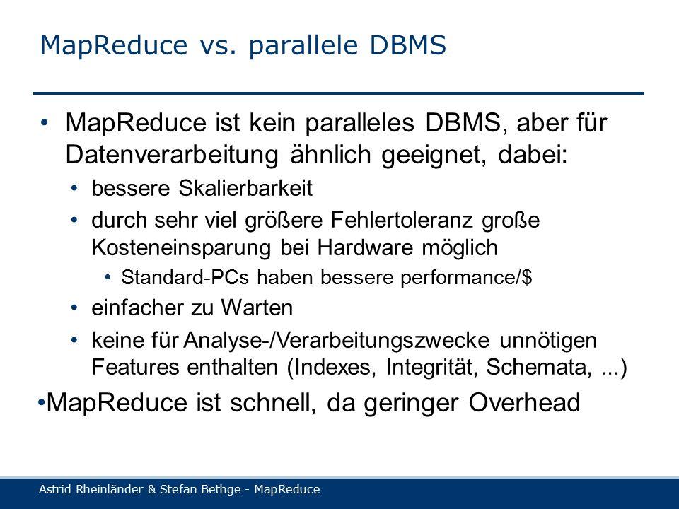 Astrid Rheinländer & Stefan Bethge - MapReduce MapReduce vs.