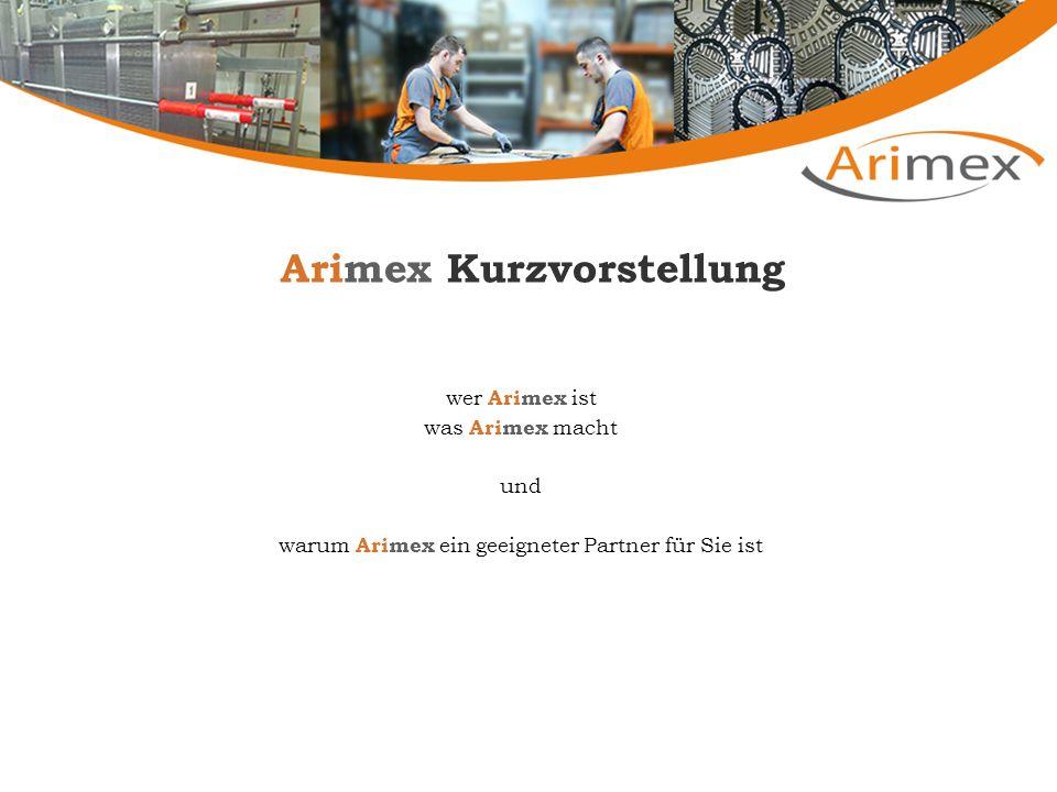 Arimex Kurzvorstellung wer Arimex ist was Arimex macht und warum Arimex ein geeigneter Partner für Sie ist