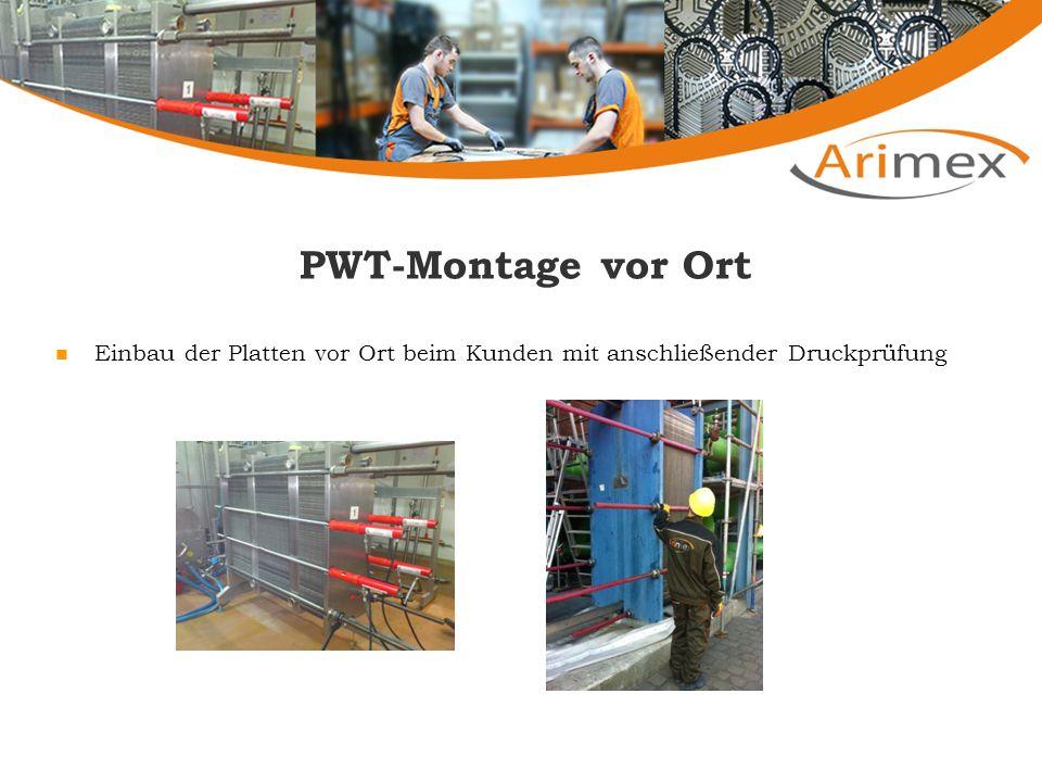 PWT-Montage vor Ort Einbau der Platten vor Ort beim Kunden mit anschließender Druckprüfung