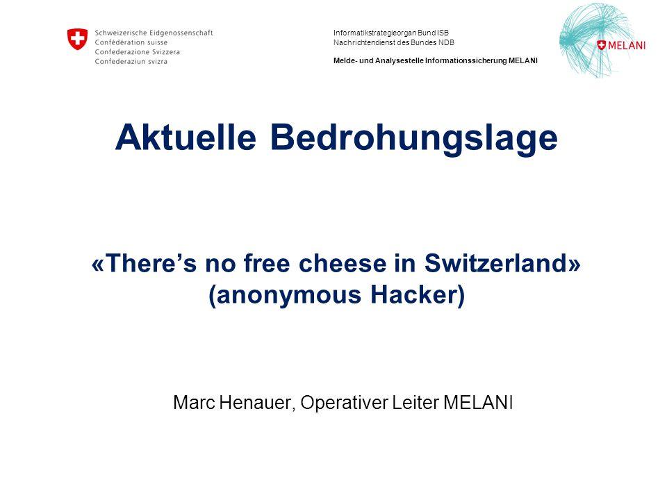 """12 ISB / NDB Melde- und Analysestelle Informationssicherung MELANI Der """"Schwarze Montag"""