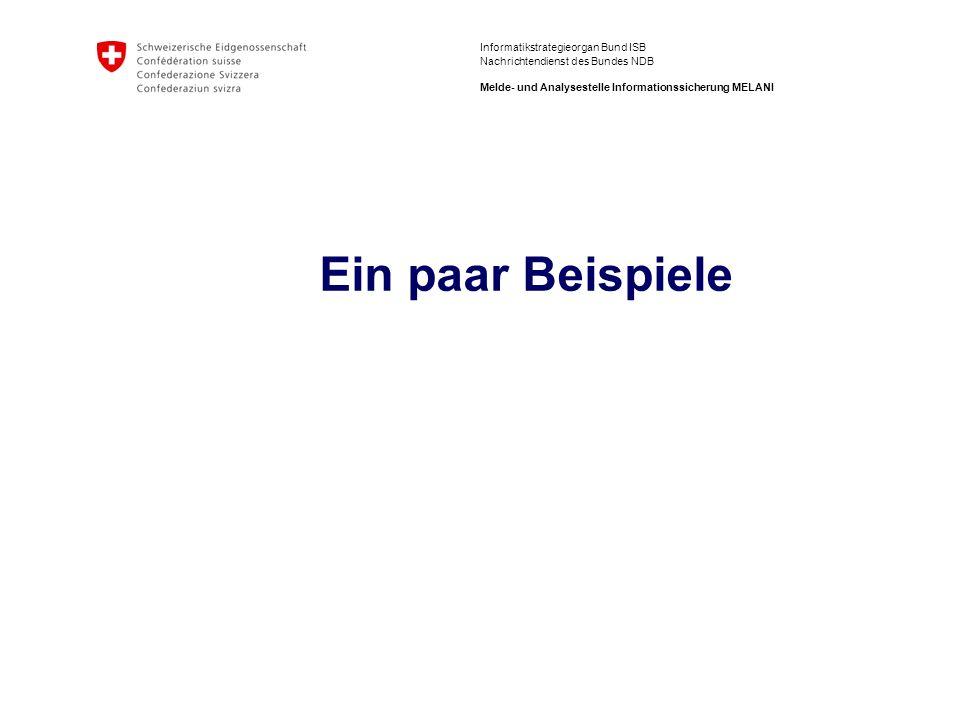 15 ISB / NDB Melde- und Analysestelle Informationssicherung MELANI Beispiel eines Phishingmails