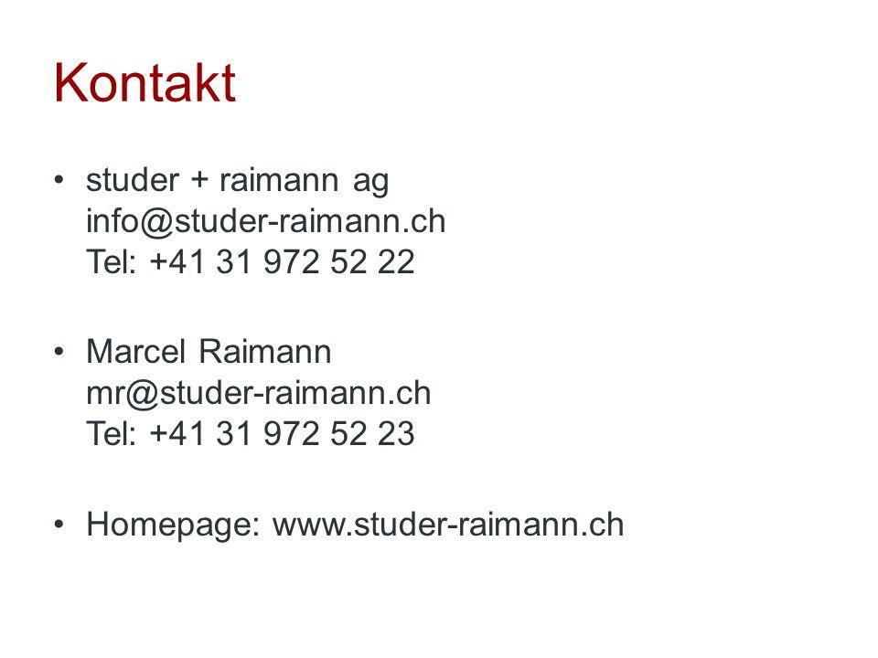 Kontakt studer + raimann ag info@studer-raimann.ch Tel: +41 31 972 52 22 Marcel Raimann mr@studer-raimann.ch Tel: +41 31 972 52 23 Homepage: www.stude