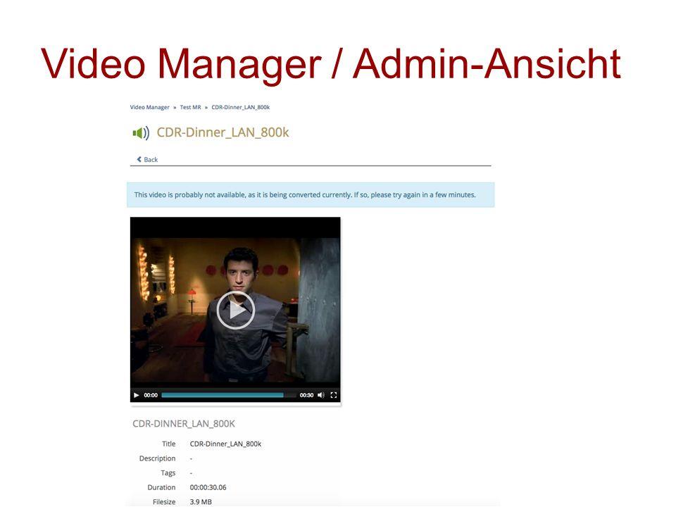 Video Manager / Admin-Ansicht