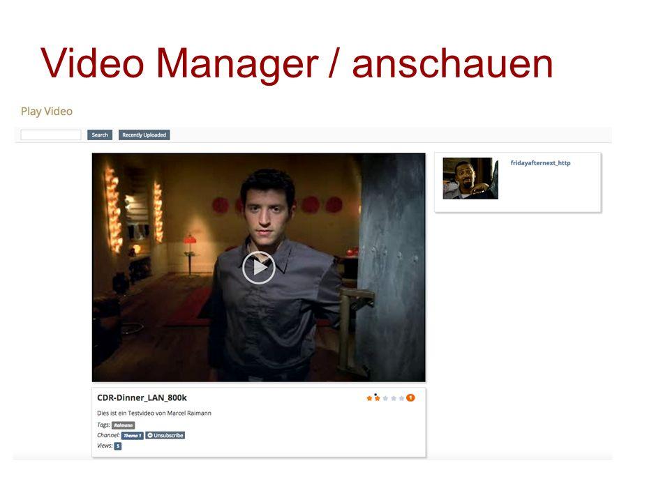 Video Manager / Funktionen Rating-Funktion von einzelnen Videos Zähler Klick auf Channel zeigt alle entsprechenden Videos Channels können abonniert werden Videos können im Seiteneditor hinzugefügt werden