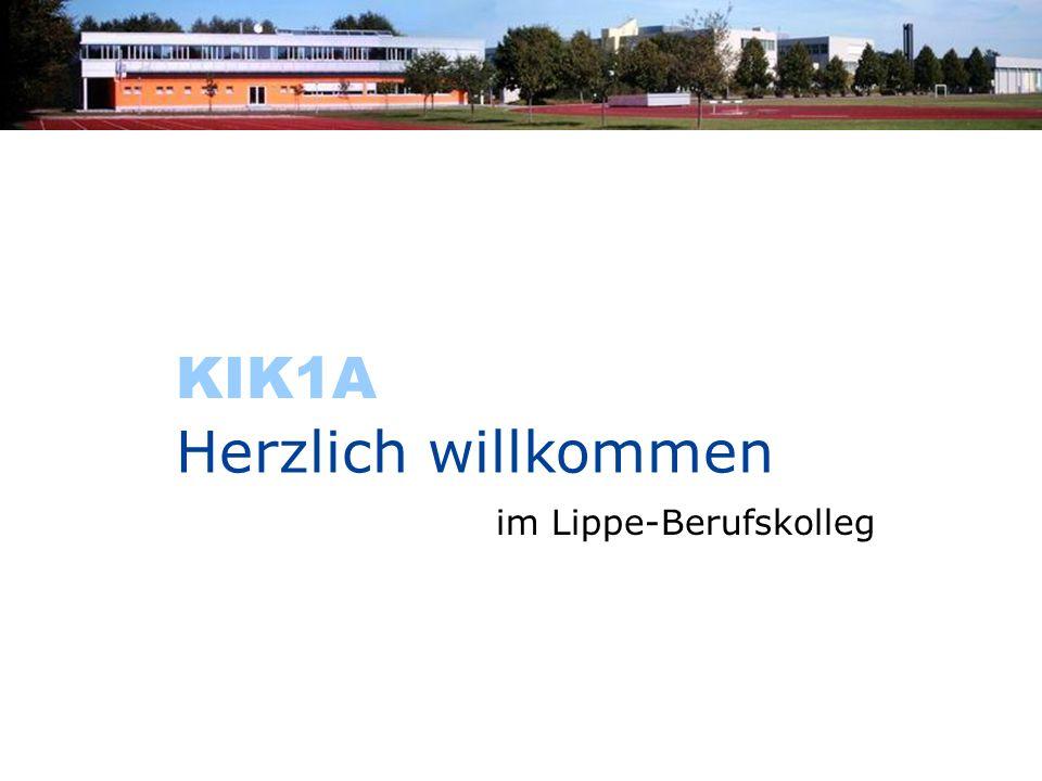 im Lippe-Berufskolleg Herzlich willkommen KIK1A