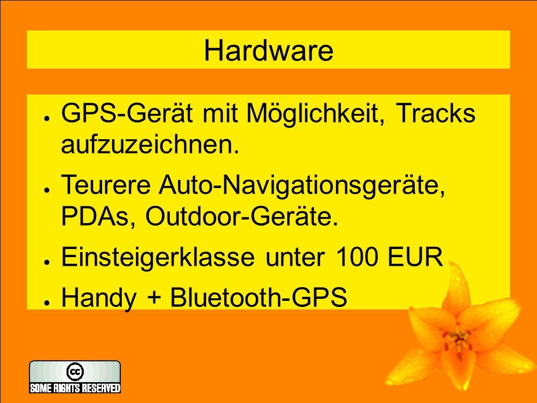 4 Hardware ● GPS-Gerät mit Möglichkeit, Tracks aufzuzeichnen.