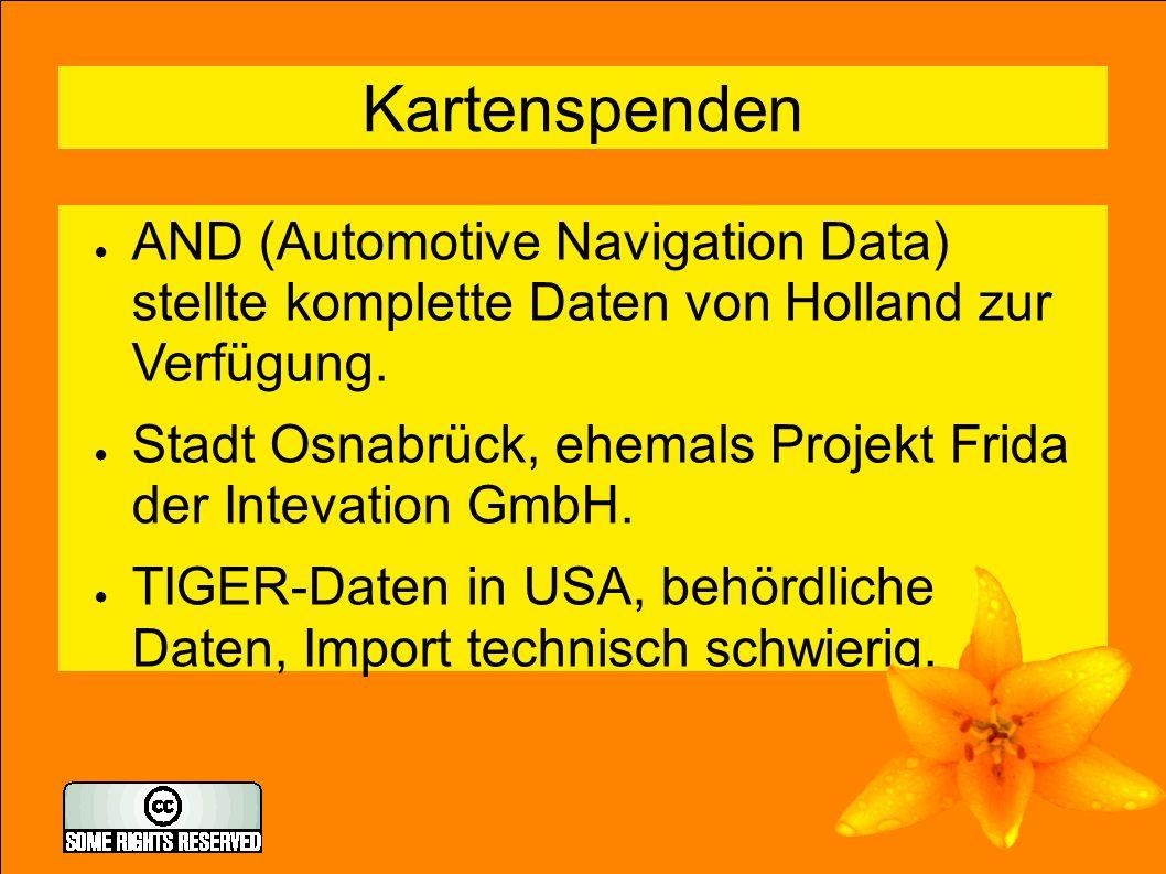 7 Kartenspenden ● AND (Automotive Navigation Data) stellte komplette Daten von Holland zur Verfügung.