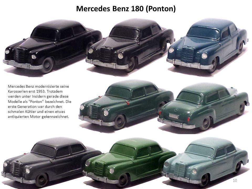 Mercedes Benz 180 (Ponton) Mercedes Benz modernisierte seine Karosserien erst 1953.