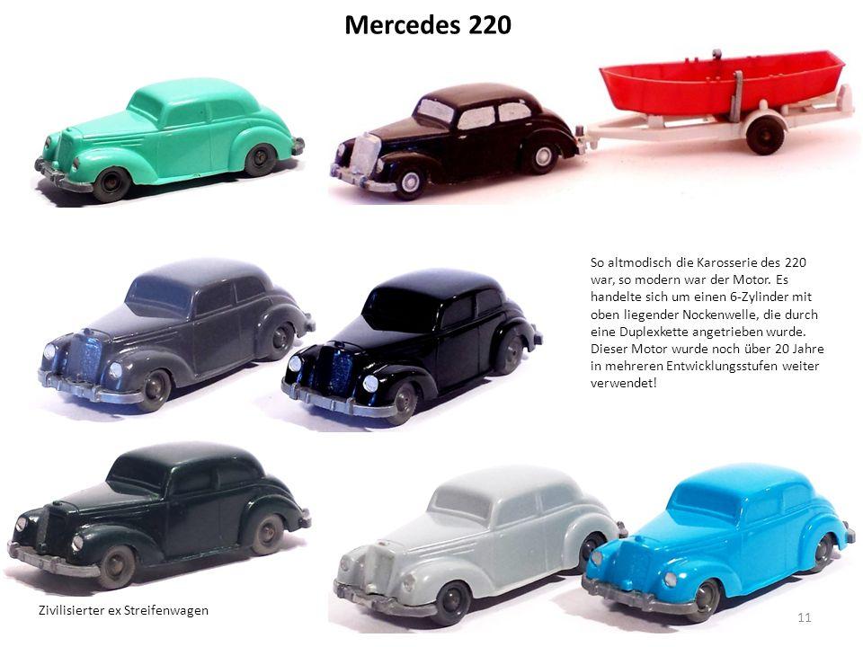 Mercedes 220 So altmodisch die Karosserie des 220 war, so modern war der Motor.