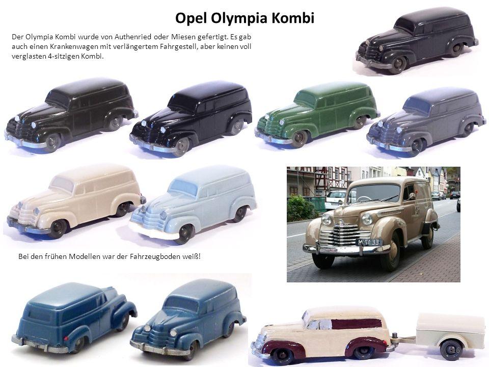Opel Olympia Kombi Der Olympia Kombi wurde von Authenried oder Miesen gefertigt.