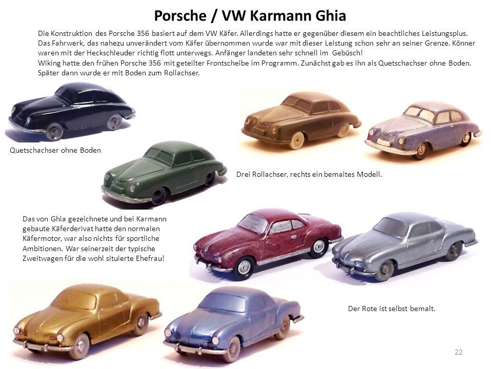 Porsche / VW Karmann Ghia Die Konstruktion des Porsche 356 basiert auf dem VW Käfer.