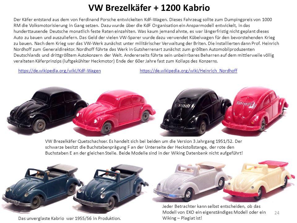 VW Brezelkäfer + 1200 Kabrio Das unverglaste Kabrio war 1955/56 in Produktion.