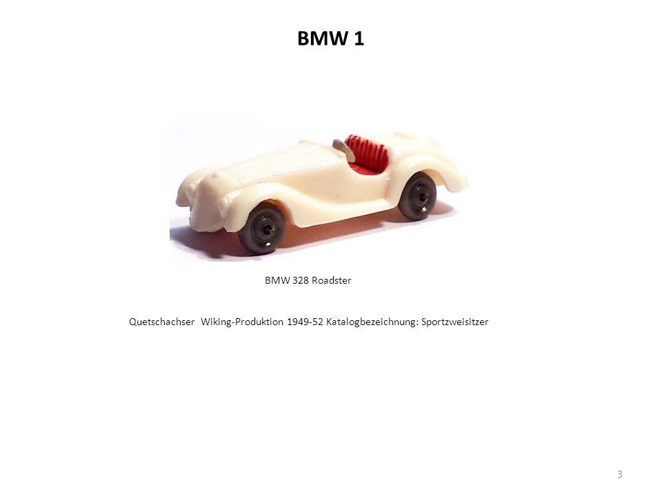 BMW 1 3 BMW 328 Roadster Quetschachser Wiking-Produktion 1949-52 Katalogbezeichnung: Sportzweisitzer