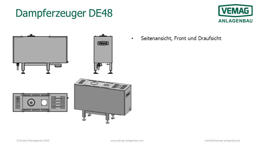 © Product Management 2015www.vemag-anlagenbau.comvertrieb@vemag-anlagenbau.de Dampferzeuger DE48 Seitenansicht, Front und Draufsicht