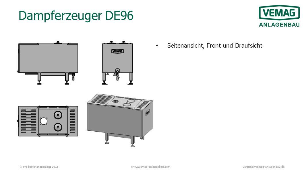 © Product Management 2015www.vemag-anlagenbau.comvertrieb@vemag-anlagenbau.de Dampferzeuger DE96 Seitenansicht, Front und Draufsicht
