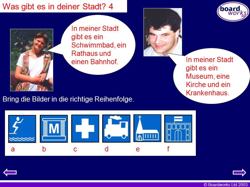 © Boardworks Ltd 2003 Grammatik: es gibt Don't forget that the word for a sometimes changes in German.