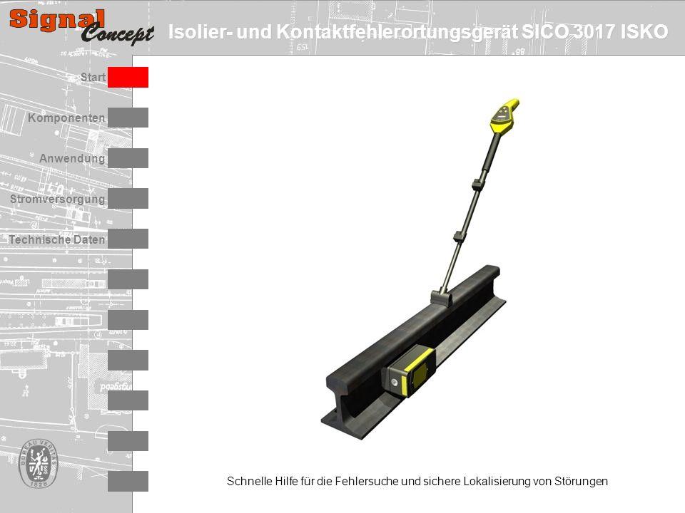 Isolier- und Kontaktfehlerortungsgerät SICO 3017 ISKO Stromversorgung Technische Daten Start Anwendung Komponenten Schnelle Hilfe für die Fehlersuche