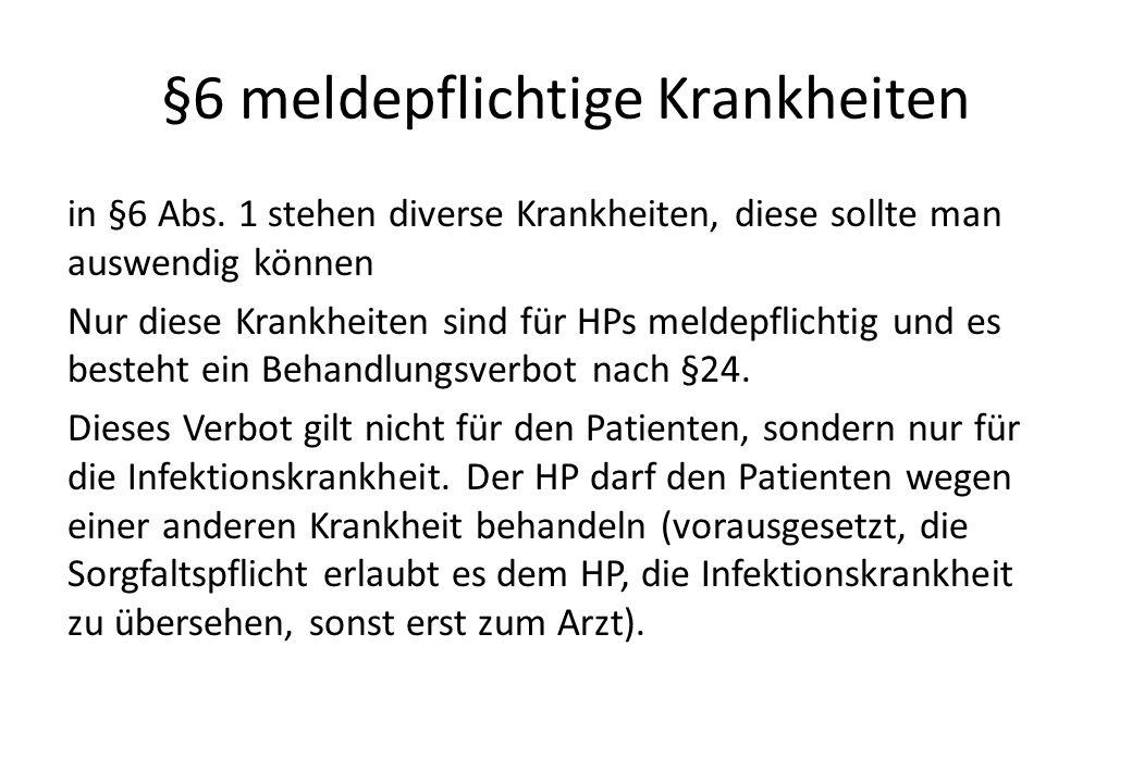 §6 meldepflichtige Krankheiten in §6 Abs.