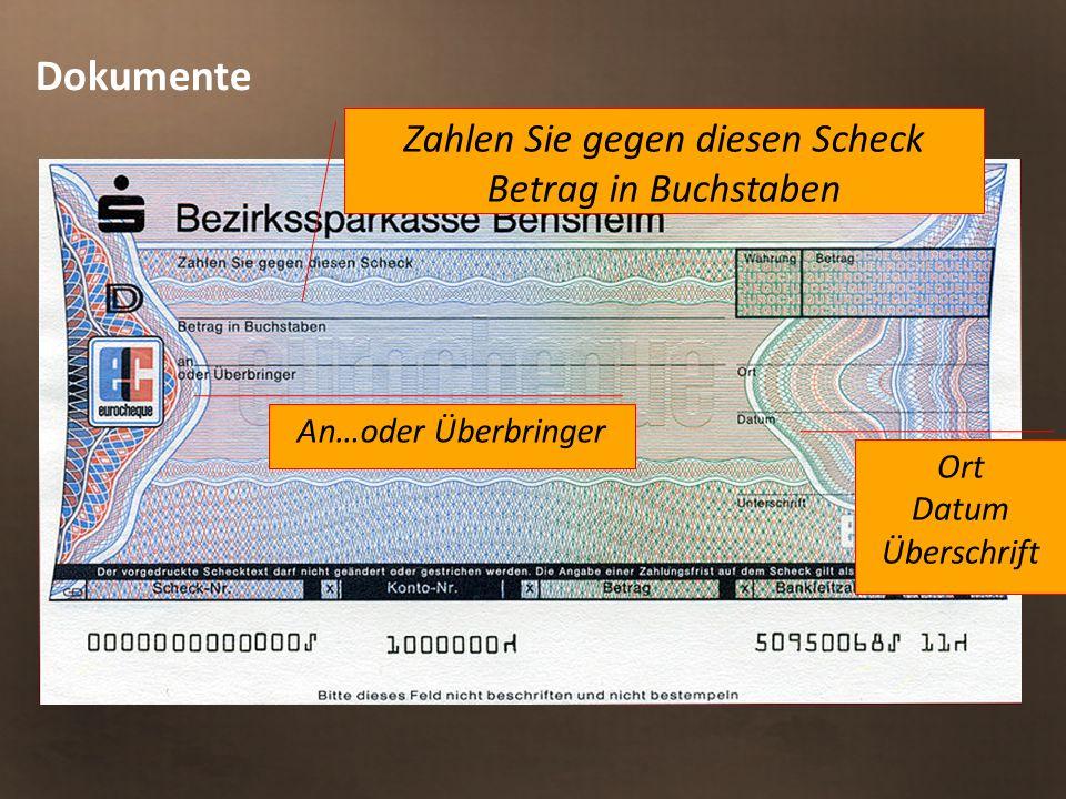Dokumente Zahlen Sie gegen diesen Scheck Betrag in Buchstaben An…oder Überbringer Ort Datum Überschrift