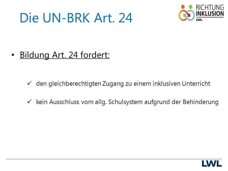 Die UN-BRK Art. 24 Bildung Art.