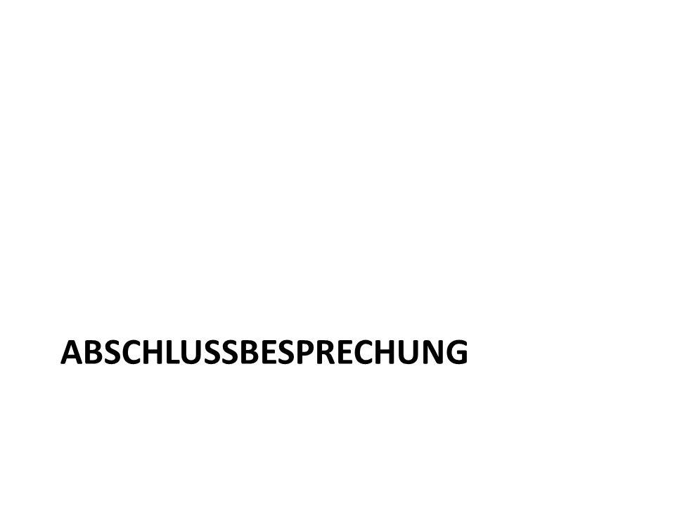 ABSCHLUSSBESPRECHUNG
