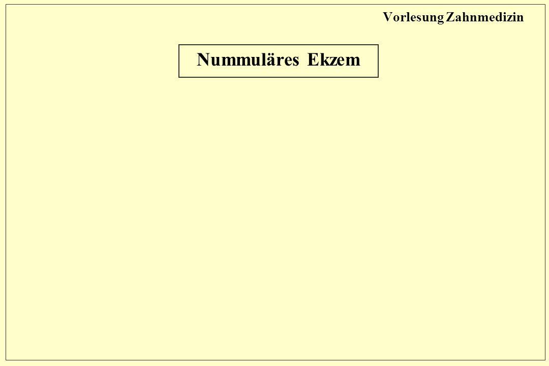 Vorlesung Zahnmedizin Nummuläres Ekzem