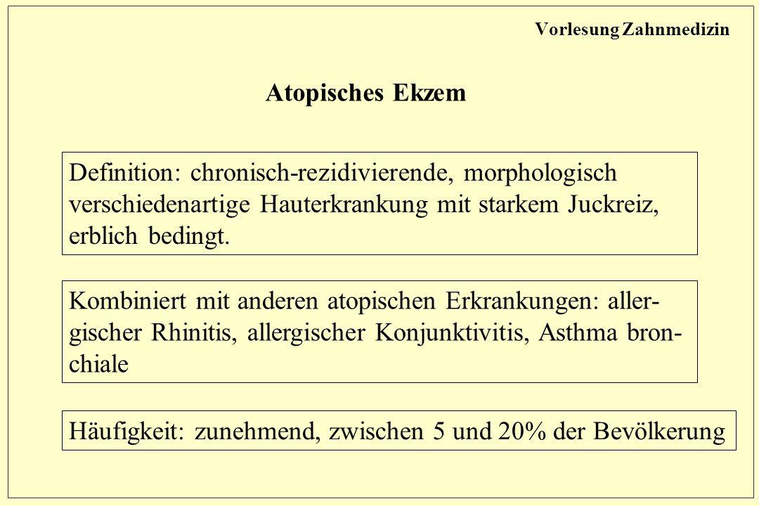 Atopisches Ekzem Definition: chronisch-rezidivierende, morphologisch verschiedenartige Hauterkrankung mit starkem Juckreiz, erblich bedingt.