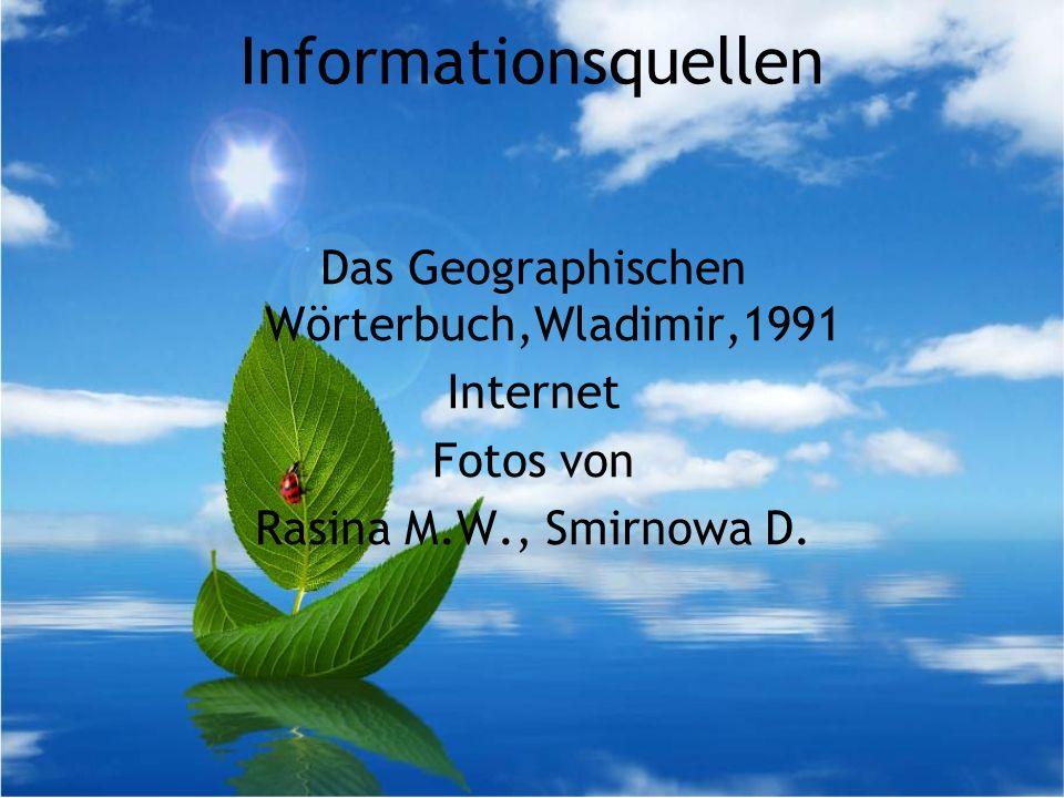 Informationsquellen Das Geographischen Wörterbuch,Wladimir,1991 Internet Fotos von Rasina M.W., Smirnowa D.