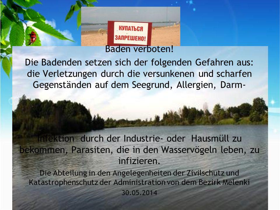 Baden verboten.