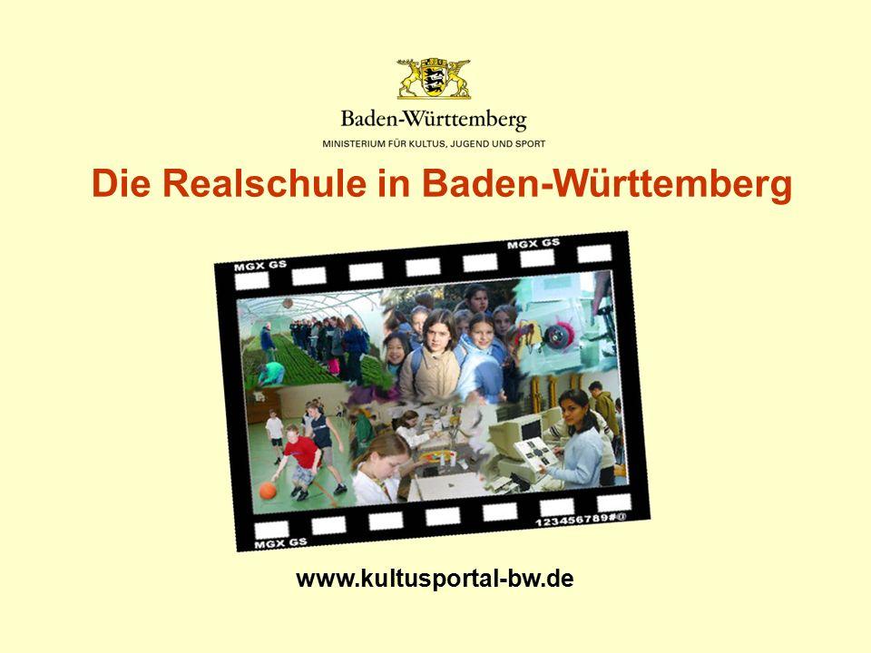 www.kultusportal-bw.de Die Realschule in Baden-Württemberg