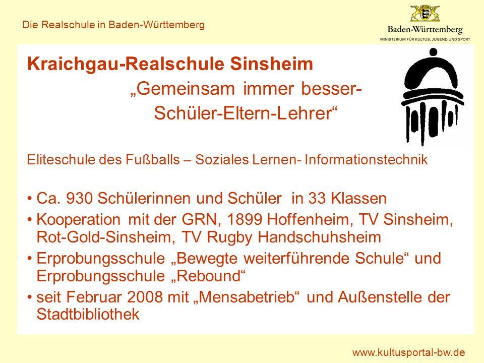 """www.kultusportal-bw.de Die Realschule in Baden-Württemberg Kraichgau-Realschule Sinsheim """"Gemeinsam immer besser- Schüler-Eltern-Lehrer Eliteschule des Fußballs – Soziales Lernen- Informationstechnik Ca."""