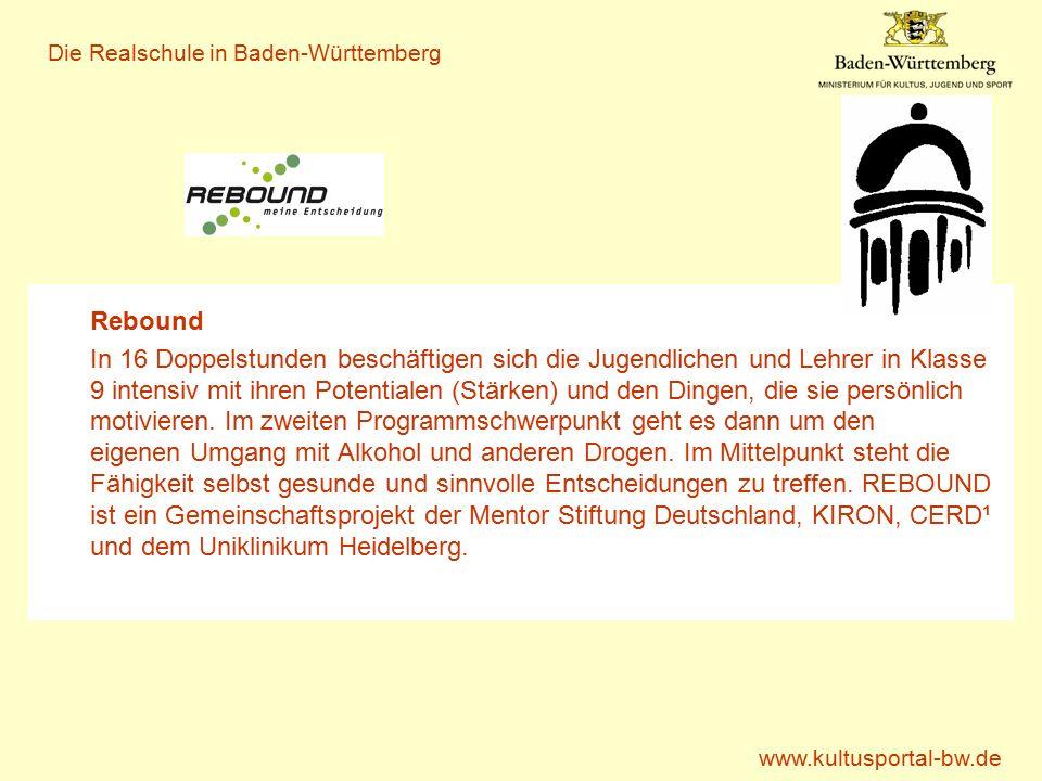 www.kultusportal-bw.de Die Realschule in Baden-Württemberg Was erwartet die Schülerinnen und Schüler.