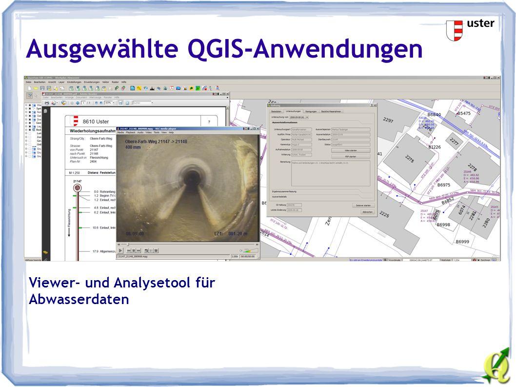 Ausgewählte QGIS-Anwendungen Viewer- und Analysetool für Abwasserdaten