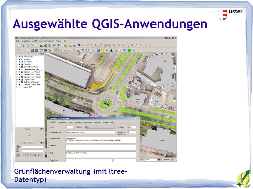 Ausgewählte QGIS-Anwendungen Grünflächenverwaltung (mit ltree- Datentyp)