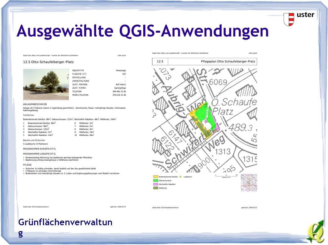 Ausgewählte QGIS-Anwendungen Grünflächenverwaltun g