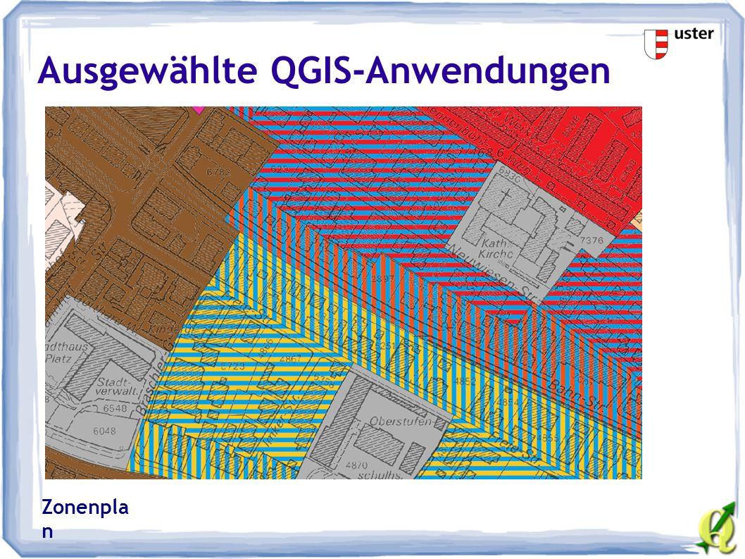 Ausgewählte QGIS-Anwendungen Zonenpla n