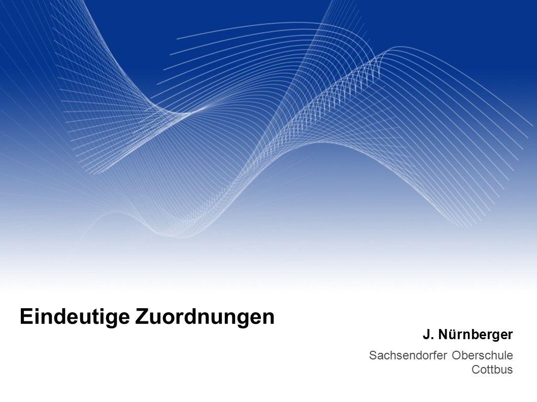 J. Nürnberger Sachsendorfer Oberschule Cottbus Eindeutige Zuordnungen