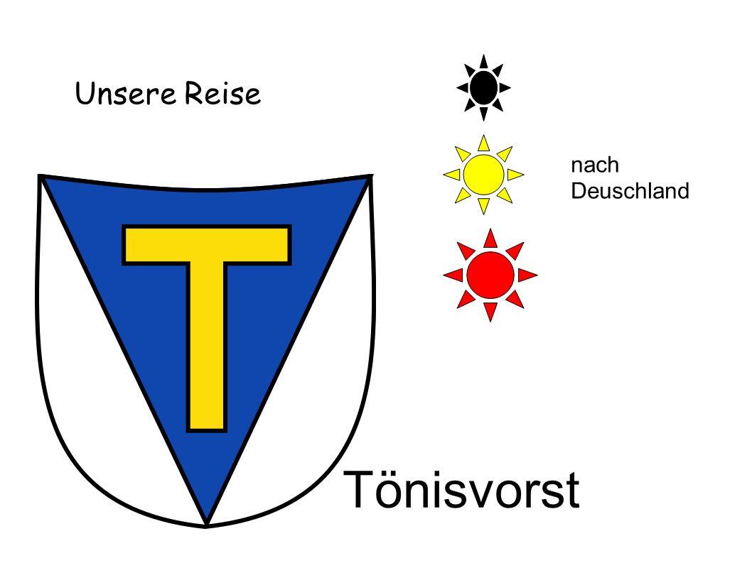 Unsere Reise nach Deuschland Tönisvorst