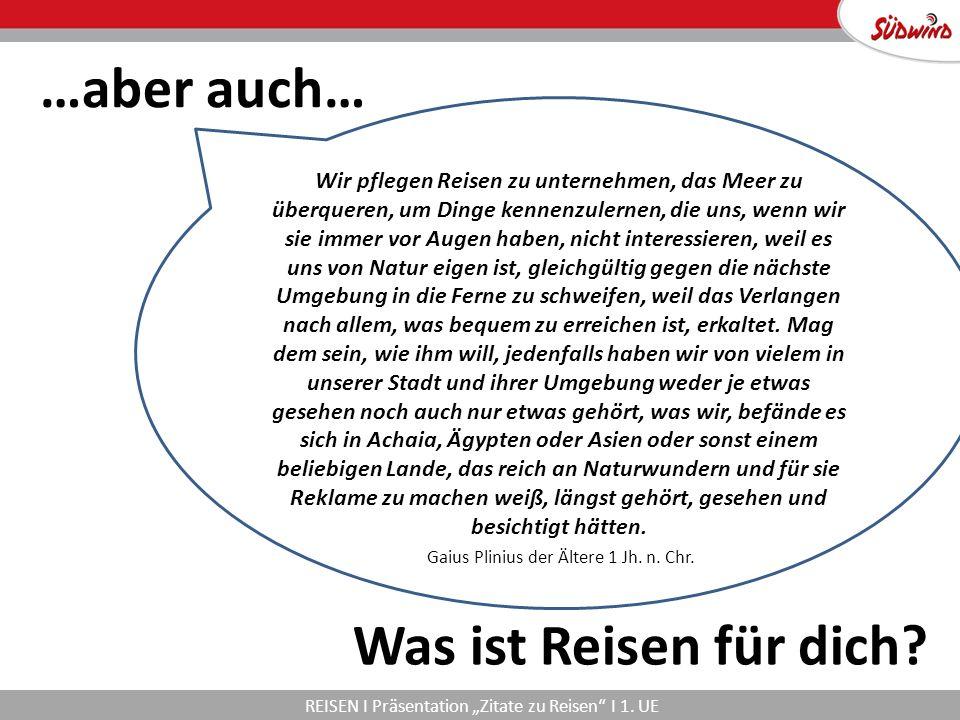 """REISEN I Präsentation """"Zitate zu Reisen I 1."""