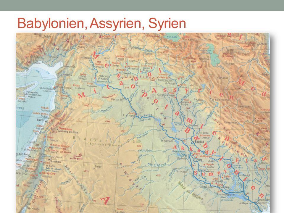 Babylonien, Assyrien, Syrien