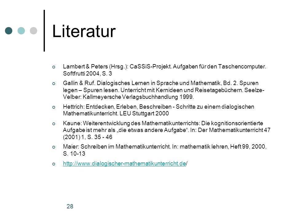 28 Literatur Lambert & Peters (Hrsg.): CaSSiS-Projekt.