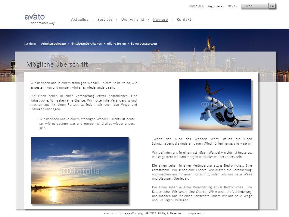 Suche… GO.Anmelden RegistrierenDE / EN avato consulting ag - Copyright © 2012.
