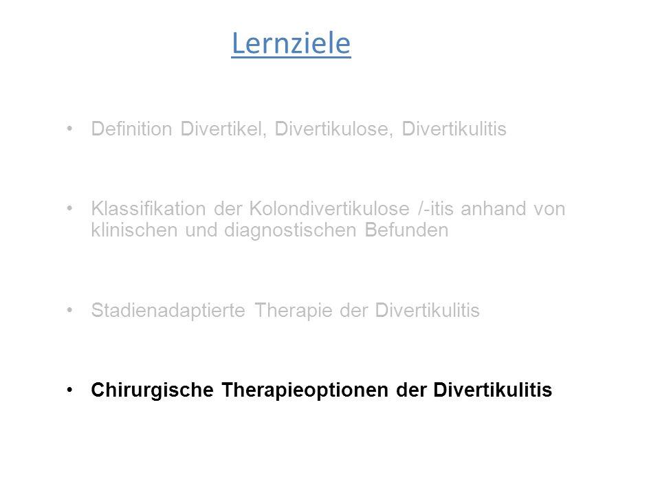 Definition Divertikel, Divertikulose, Divertikulitis Klassifikation der Kolondivertikulose /-itis anhand von klinischen und diagnostischen Befunden St