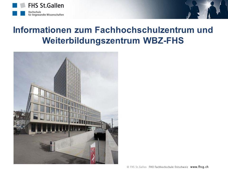 Informationen zum Fachhochschulzentrum und Weiterbildungszentrum WBZ-FHS