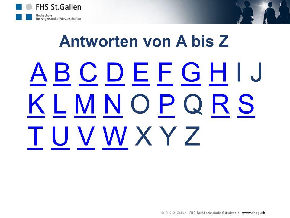 Antworten von A bis Z A B C D E F G H I J K L M N O P Q R S T U V W X Y ZABCDEFGH KLMNPRS TUVW