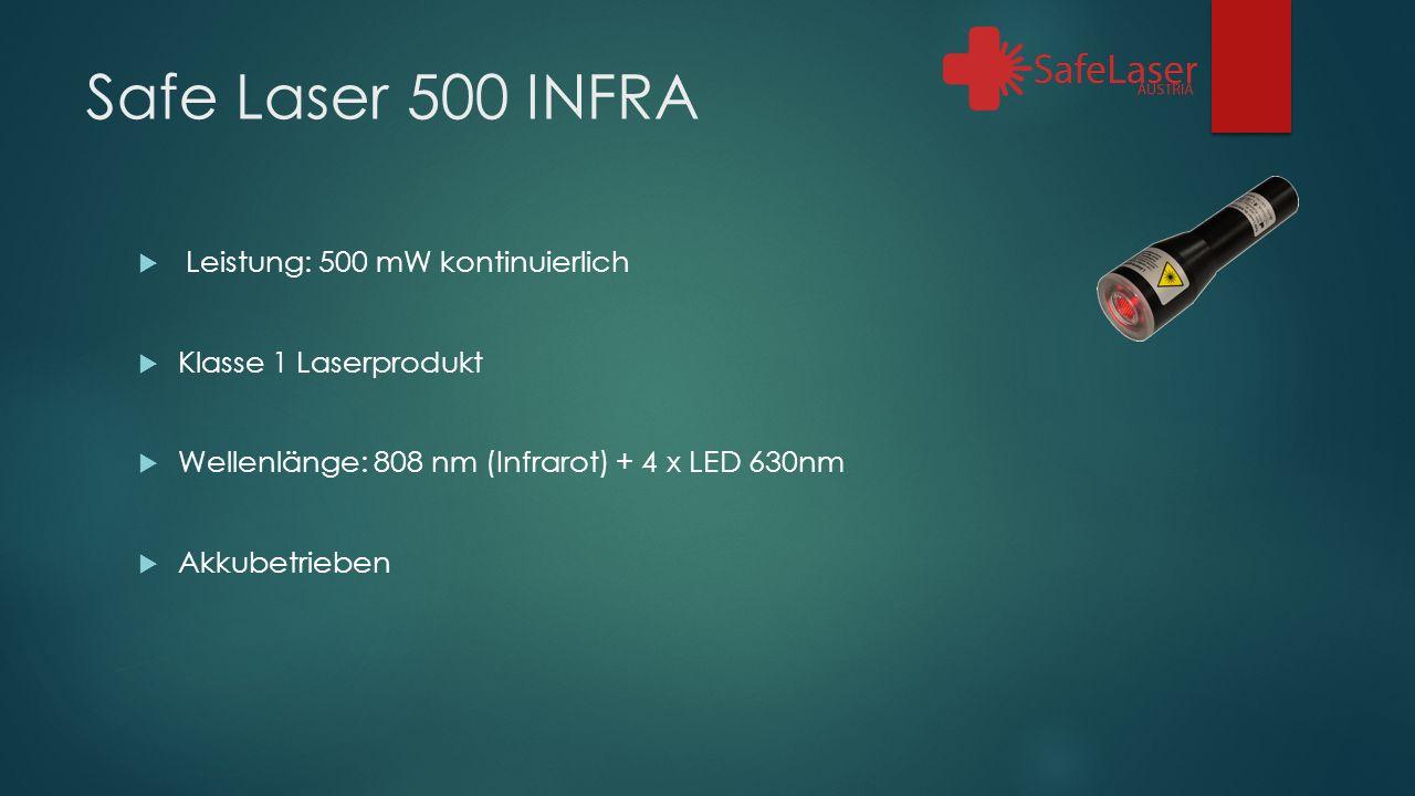 Safe Laser 500 INFRA  Leistung: 500 mW kontinuierlich  Klasse 1 Laserprodukt  Wellenlänge: 808 nm (Infrarot) + 4 x LED 630nm  Akkubetrieben
