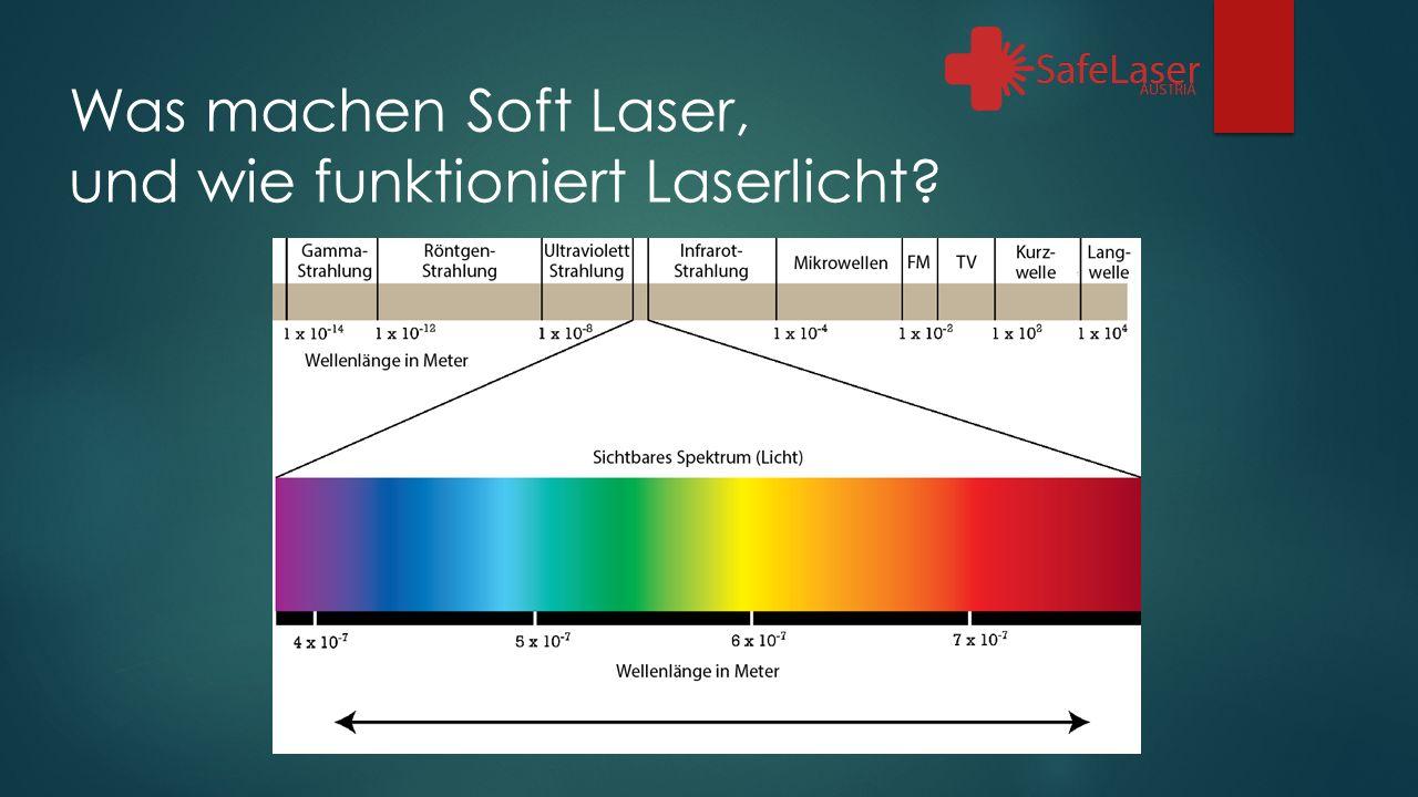 Was machen Soft Laser, und wie funktioniert Laserlicht