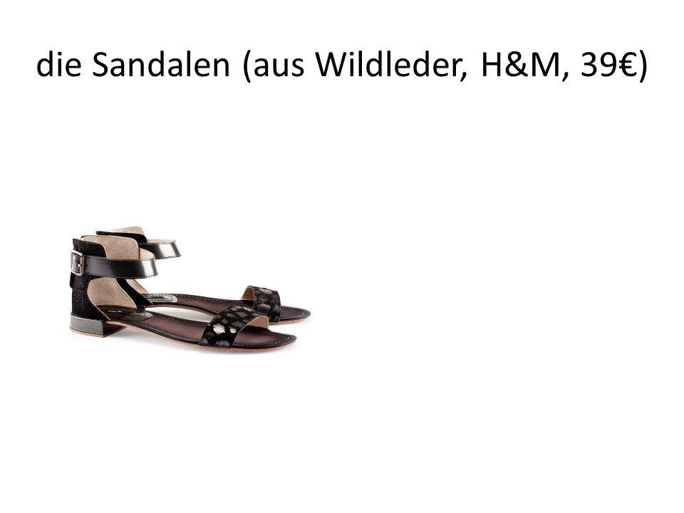 die Sandalen (aus Wildleder, H&M, 39€)