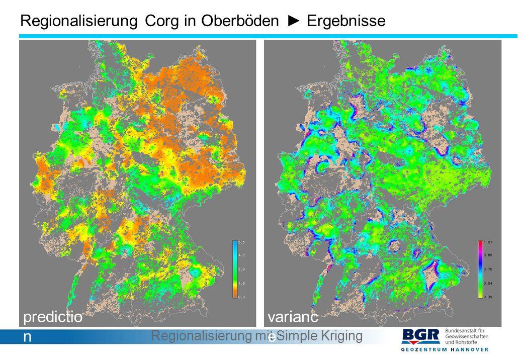 Regionalisierung Corg in Oberböden ► Ergebnisse Regionalisierung mit Simple Kriging predictio n varianc e